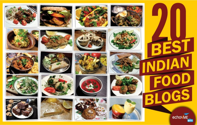 The Top 20 Indian food blogs compiled by echoVME.