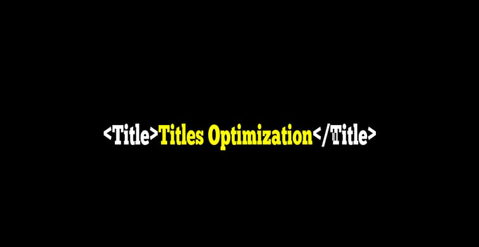 Titles Optimization - Useful Tools for SEO-Content Strategies