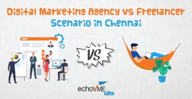 Digital marketing agency Vs freelancer - Scenario in Chennai