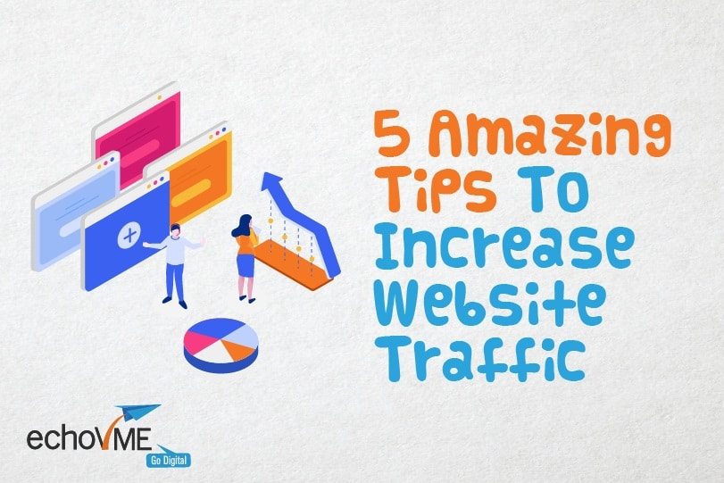 Useful Tips to Increase Website Traffic