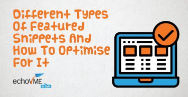 Different Types Of Featured Snippets And How To Optimize For It - echoVME