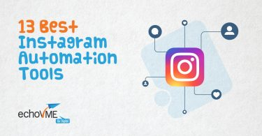 Best Instagram Automation Tools - echovme