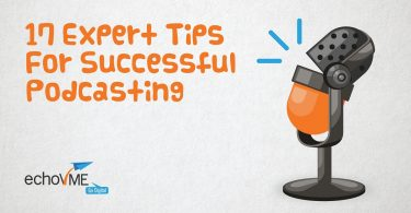 Expert Tips For Successful Podcasting