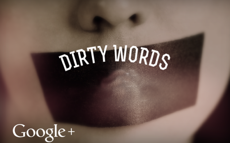 Is Google+ censoring 'Dirty words'?