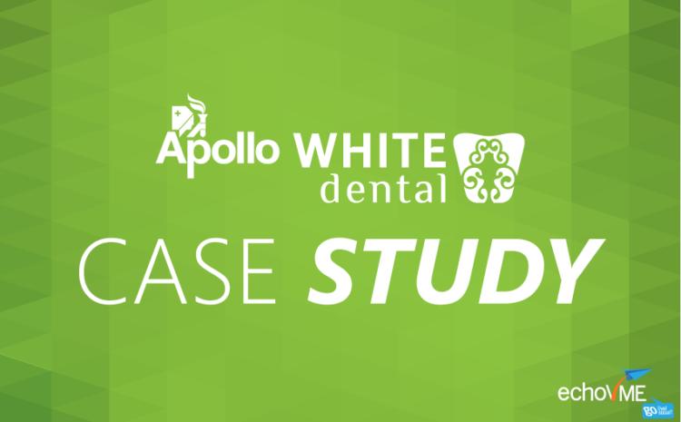Apollo White Dental Case Study