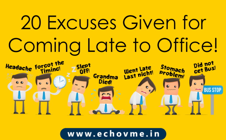 20 Excuses Employee Give For Being Late to Work!