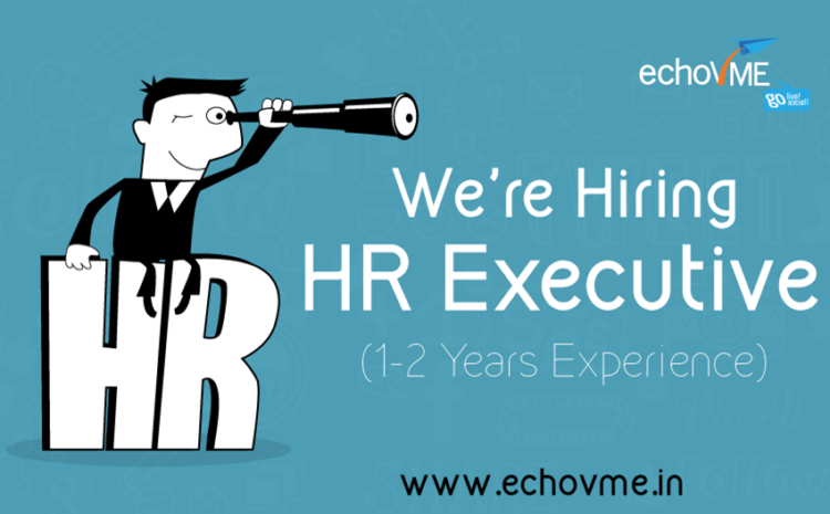 We're Hiring HR Executive (1 to 2 years of Experience)