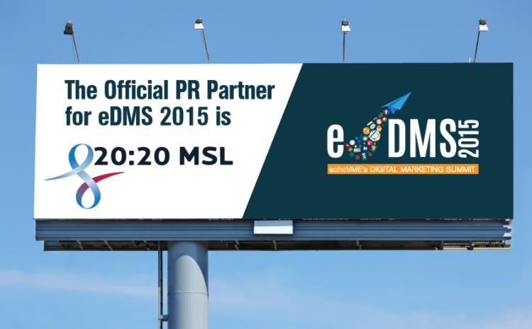 The Official PR Partner for eDMS 2015 is 20:20 MSL