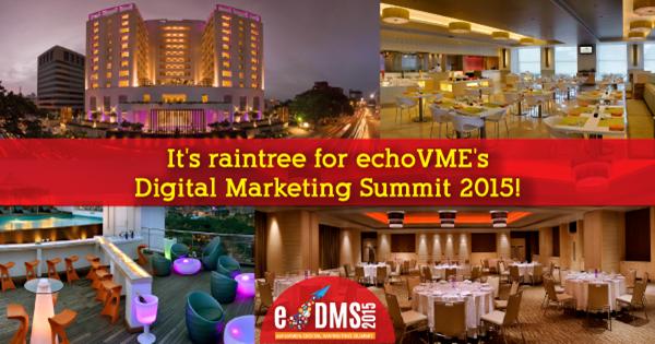 It's Raintree for echoVME's Digital Marketing Summit 2015