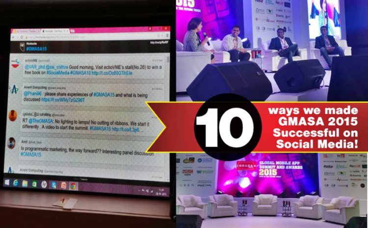 10 Ways we made The Global Mobile App Summit and Awards Successful on Social Media!