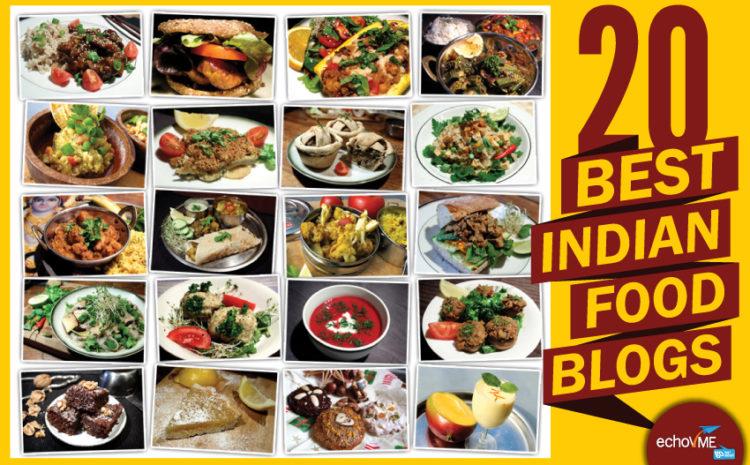 20 Best Indian Food Blogs!