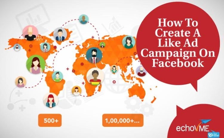 How To Create A Like Ad Campaign On Facebook