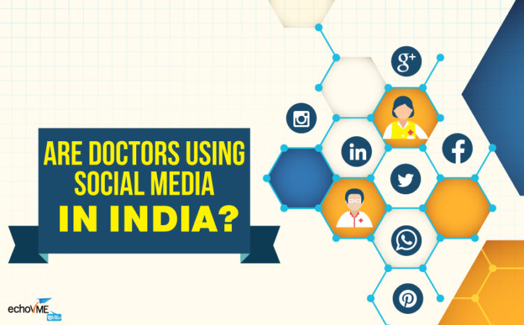 Are Doctors Using Social Media in India?