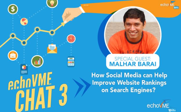 echoVME Tweet Chat 3: Social Media and its Impact on Website Rankings