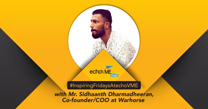 Inspiring Friday Session with Mr Sidhaanth Dharmadeeran, Co-Founder & COO at Warhorse