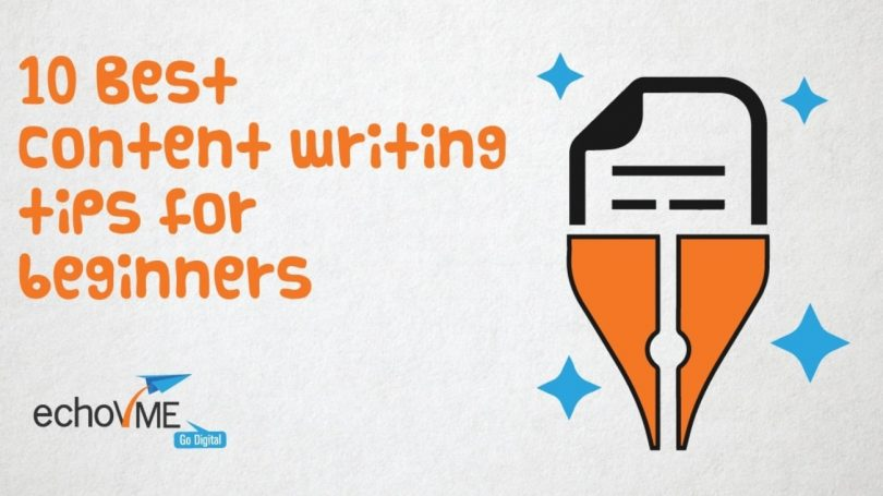 10 Best Content Writing Tips For Beginners
