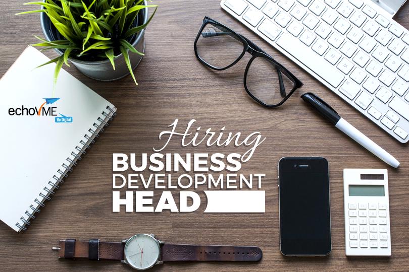 Hiring Business Development Head, Chennai – Digital Marketing Agency