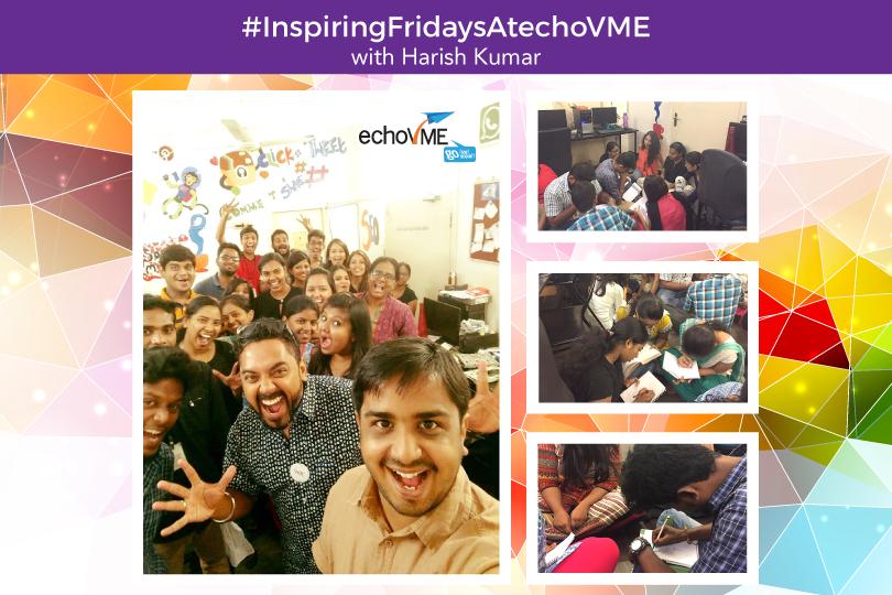 #InspiringFridaysAtechoVME – The Creative Climb by Harish Kumar