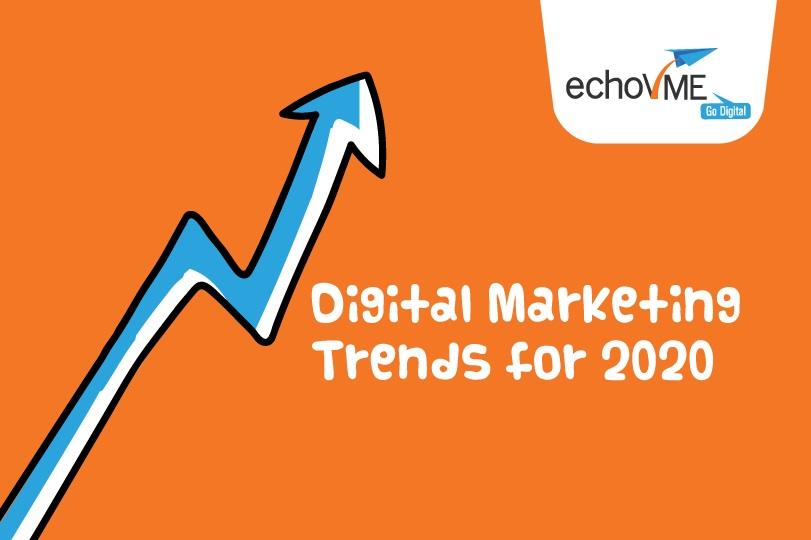 Digital Marketing Trends 2020
