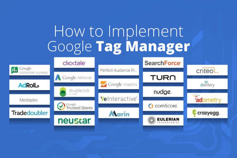 How to Implement Google Tag Manager?