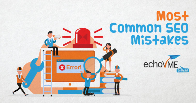 9 Most Common SEO Mistakes and How to Fix It