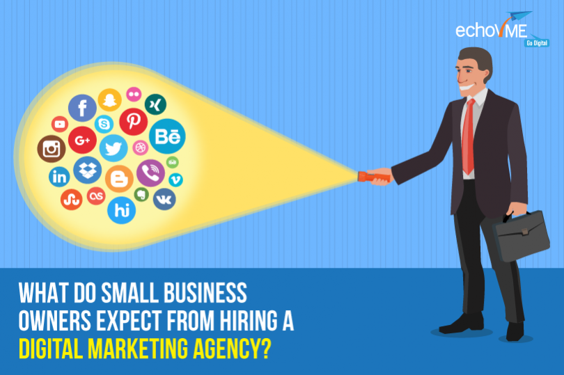 What Do Small Business Owners Expect From Hiring a Digital Marketing Agency?