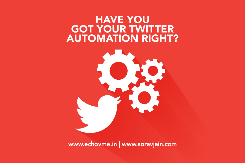 Have you got your Twitter Automation Right?