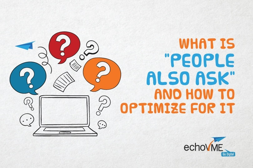 What is 'People Also Ask' and How to Optimize For it?