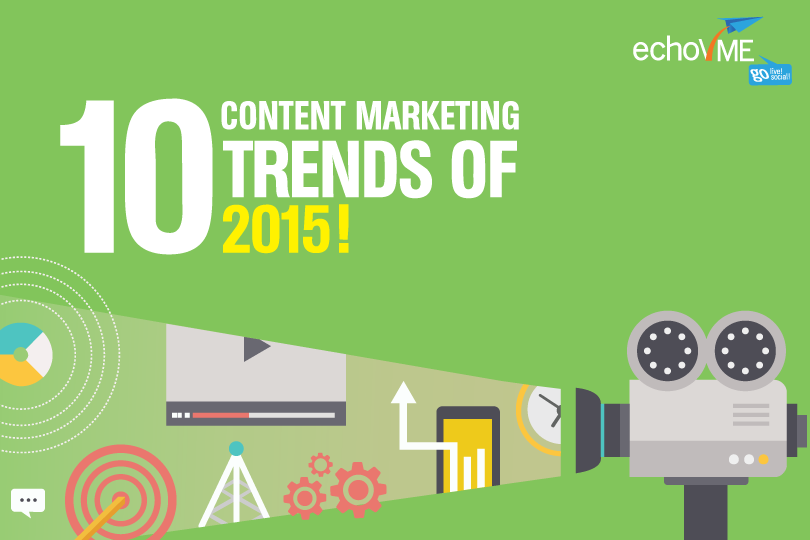 10 Content Marketing Trends That Dominated 2015!