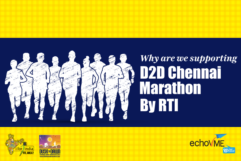 Why Are We Supporting D2D Chennai Marathon By RTI