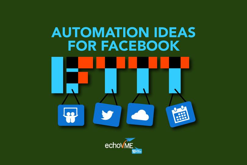 IFTTT Automation Ideas for Facebook