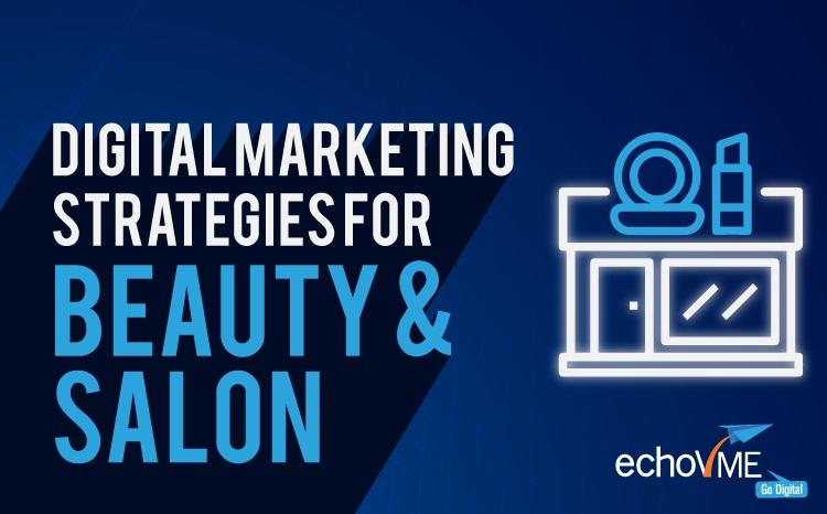 Digital Marketing Strategies For Beauty Salon
